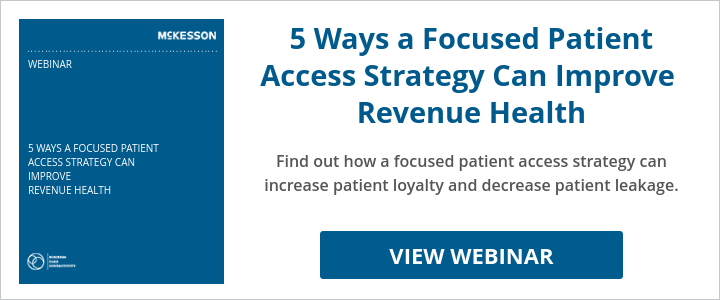 Five Ways a Focused Patient Access Strategy Can Improve Revenue Health