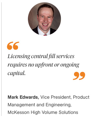 Licensing Central Fill Services for Retail Pharmacy Chains