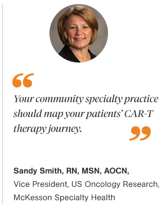 How to Get Your Specialty Practice Ready for CAR-T Cell Therapies