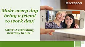 Make every day bring a friend to work day! MINT: A Refreshing new way to hire!